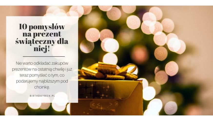 10 POMYSŁÓW NA PREZENT ŚWIĄTECZNY DLA NIEJ - Prezentownik świąteczny
